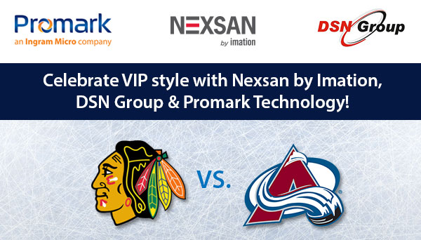 Celebrate VIP Style with Nexsan by Imation, DSN Group & Promark Technology!